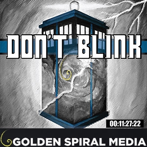 Don't Blink- A Doctor Who Fan Podcast by Wayne Henderson