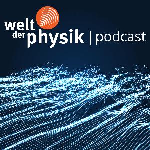 Welt der Physik | Podcast by Welt der Physik