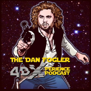 DAN FOGLER'S 4d Xperience! by AUTHENTIC PODCAST NETWORK