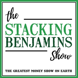 The Stacking Benjamins Show by StackingBenjamins.com | Cumulus Podcast Network