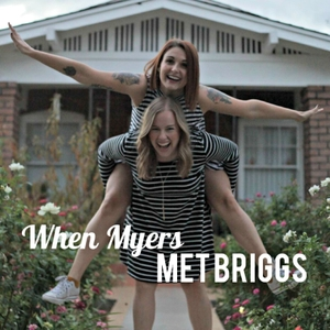 When Myers Met Briggs by When Myers Met Briggs