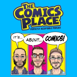 Perfectly Acceptable Podcast by Comics Place by The Comics Place
