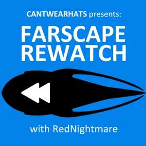 Farscape Rewatch by CantWearHats