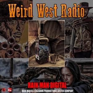 Weird West Radio by Rain Man Digital