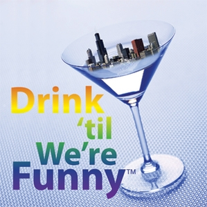 Drink 'til We're Funny! by Justin, Deena, and Jon