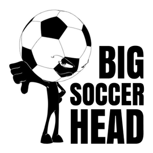 Bigsoccerhead Podcast (BSH podcast) by Bigsoccerhead.com