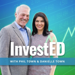 InvestED: The Rule #1 Investing Podcast by Phil Town & Danielle Town
