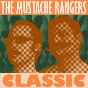 Mustache Rangers Classic by Aric McKeown & Corey Anderson