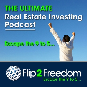 The Ultimate Real Estate Investing Podcast | Make Money in Real Estate Wholesaling or Flipping Houses by Sean Terry | Real Estate Investing Mogul