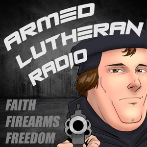 Armed Lutheran Radio by Lloyd Bailey