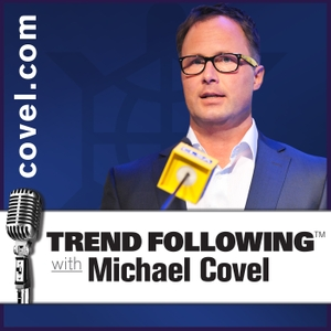 Michael Covel's Trend Following by Michael Covel