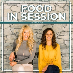 Food in Session Nutrition Podcast by Emily Frisella, Clean Cooking Chef, Entrepreneur & Mindy Musselman, Registered Dietitian, Diabetes Educator