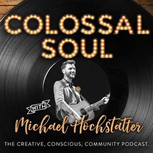 Colossal Soul by Colossal Soul w/ Michael Hochstatter