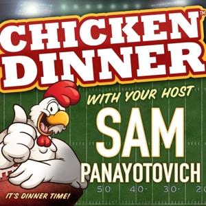 Chicken Dinner by Joe Ostrowski and Sam Panayotovich