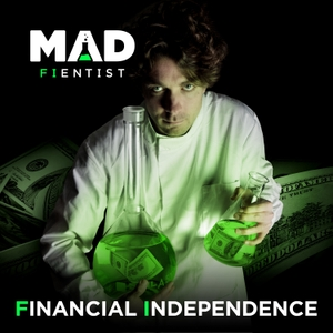 Financial Independence Podcast by The Mad Fientist