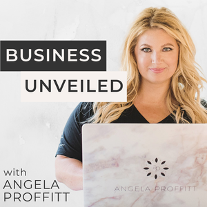 Business Unveiled: Expert Tips and Secrets from Top Creative Industry Professionals by Angela Proffitt