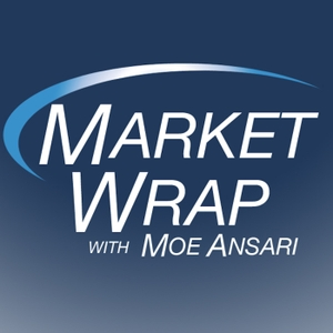 Market Wrap with Moe by Moe Ansari