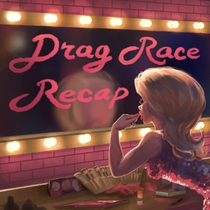 RuPaul's Drag Race Recap by AUTHENTIC PODCAST NETWORK