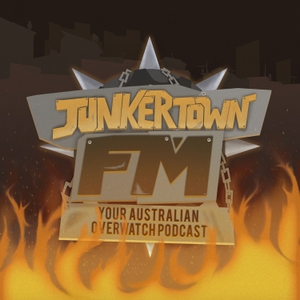 JunkertownFM - Your Australian Overwatch Podcast by JunkertownFM - Your Australian Overwatch Podcast