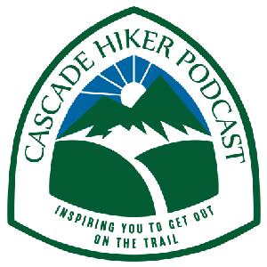 Cascade Hiker Podcast - Backpacking and Hiking by Cascade Hiker