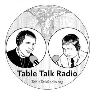 Table Talk Radio by Rev. Evan Goeglein
