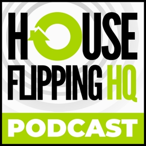 The House Flipping HQ Podcast with Bill Allen by Bill Allen
