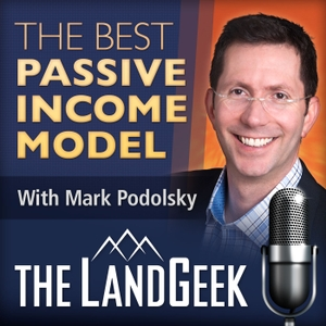 The Best Passive Income Model Podcast by Mark Podolsky