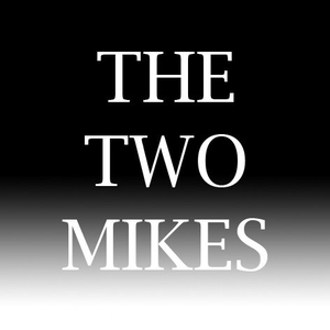 The Two Mikes by Mike Parry and Mike Osman