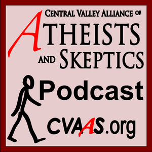 Central Valley Alliance of Atheists and Skeptics by CVAAS