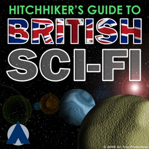 Hitchhiker's Guide to British Sci-Fi by Louis Trapani