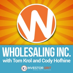 Wholesaling Inc by Tom Krol delivers a Real Estate Wholesaling Blueprint inspired by greats like Robert Kiyosaki, Dean Graziosi, Bigger Pockets, Suze Orman, Dave Ramsey and Entrepreneur on Fire.