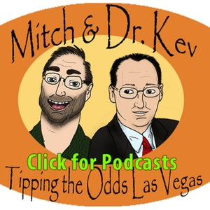 Tipping the Odds Las Vegas by Mitch and Dr. Kev
