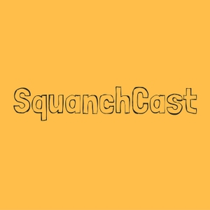 SquanchCast by SquanchCast - A Rick and Morty Podcast