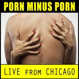 Porn Minus Porn