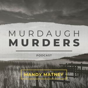 Murdaugh Murders Podcast