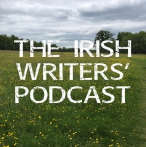 Irish Writers Podcast by Irish Writers Podcast