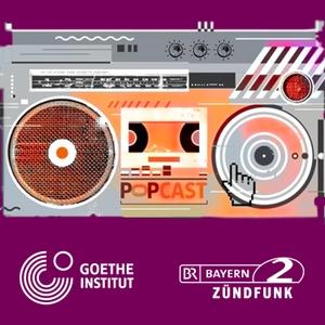 POPCAST – Aktuelle Musik aus Deutschland by Goethe-Institut