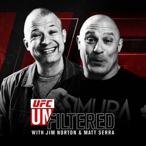 UFC Unfiltered with Jim Norton and Matt Serra by UFC