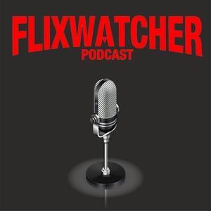 Flixwatcher: A Netflix Film Review Podcast by Kobestarr Digital