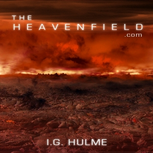 The Heavenfield - Official by I G Hulme