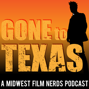 Gone to Texas - A Podcast About AMC's Preacher by the Midwest Film Nerds Podcast by Gone to Texas - A Podcast About AMC's Preacher by the Midwest Film Nerds Podcast