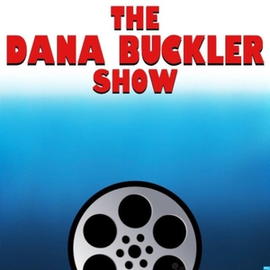 The Dana Buckler Show by How Is This Movie?