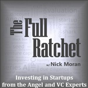 The Full Ratchet: VC   Venture Capital   Angel Investors   Startup Investing   Fundraising   Crowdfunding   Pitch   Private E