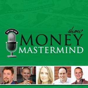 Money Mastermind Show by Tom Drake, Miranda Marquit