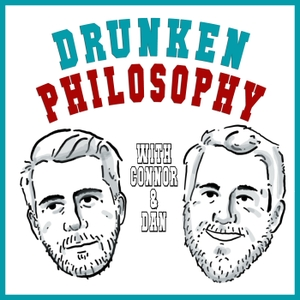 Drunken Philosophy by Drunken Philosophy