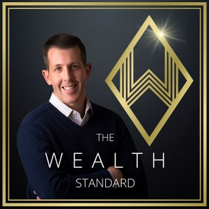 The Wealth Standard – Finance, Investment, Economics, & Building Wealth by Patrick Donohoe