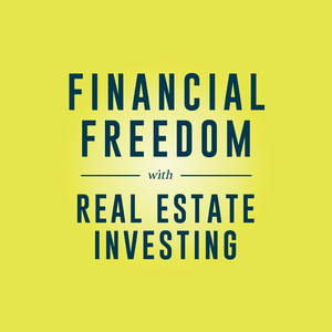 Financial Freedom with Real Estate Investing by Michael Blank, Garrett Lynch