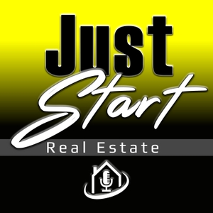 Just Start Real Estate with Mike Simmons by Inspiring interviews with today's most successful real estate investors!