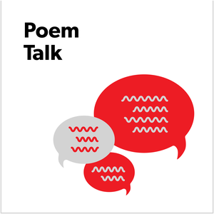Poem Talk by Poetry Foundation