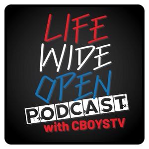 Life Wide Open with CboysTV by CboysTV
